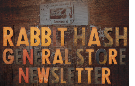Rabbit Hash General Store Newsletter